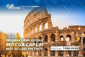 Cơ quan lãnh sự Italia bắt đầu cấp lại một số loại thị thực